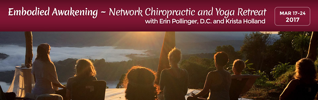 Embodied Awakening Network Chiropractic and Yoga Retreat